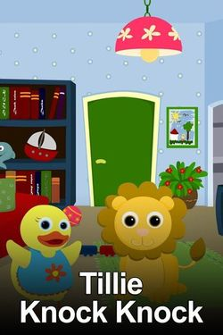 Watch Tillie Knock Knock Season 1 Episode 7 Online | Seasons Episode
