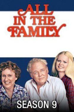 Watch All in the Family Season 9 Episode 24 Online | Seasons