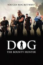 Dog the Bounty Hunter S8 Episode 8: Tears for fears