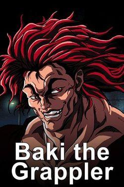 Watch Baki The Grappler Online