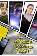 Watch The Amazing Extraordinary Friends Season 1 Episode 8