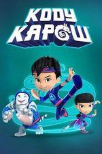 Watch Kody Kapow Season 1 Episode 22 Online | Full episode