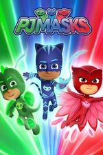 Watch PJ Masks Season 2 Episode 21 Online | Seasons Episode