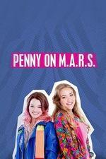 Watch Penny on M A R S  Season 1 Episode 5 Online | Full episode