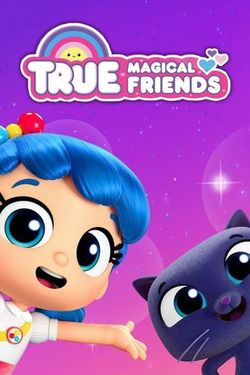 Watch True: Magical Friends Season 1 Episode 2 Online