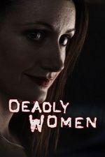 Watch Deadly Women Season 12 Episode 4 Online | Seasons Episode