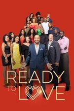 Watch Ready To Love Season 1 Episode 2 Online   Seasons Episode