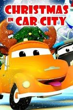 Christmas In Car City Season 1 Episode 13 Watch Online The Full