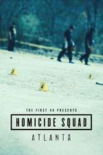 The First 48 Presents: Homicide Squad Atlanta Season 1