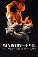 Watch The Ministry Of Evil: The Twisted Cult Of Tony Alamo Season 1