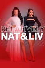 Watch Relatively Nat And Liv Season 1 All Episodes Online