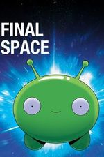 Final Space S2 Episode 9: The Closer You Get