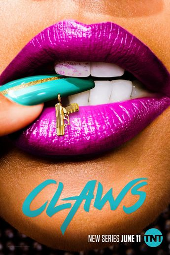Claws Season 1 Episode 10 Watch Online The Full Episode