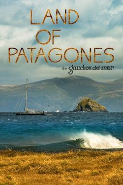 Land of Patagones - Find the Best Streaming Options Online
