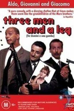 Watch Tre Uomini E Una Gamba 1997 Movie Online Full Movie Streaming Msn Com