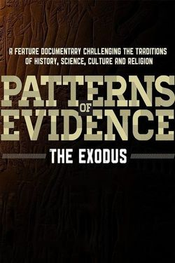 Watch Patterns Of Evidence Exodus 2014 Movie Online Full Movie