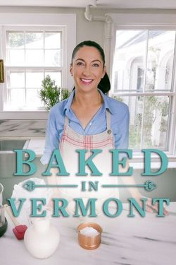 Baked In Vermont Season 2 Episode 8 Watch Online The Full Episode